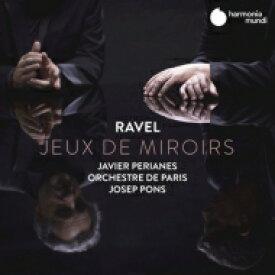 【送料無料】 Ravel ラベル / 道化師の朝の歌(管弦楽版&ピアノ版)、クープランの墓(管弦楽版&ピアノ版)、ピアノ協奏曲 ハヴィエル・ペリアネス、J.ポンス&パリ管弦楽団(日本語解説付) 【CD】