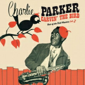 Charlie Parker チャーリーパーカー / Carvin' The Bird : Best of the Dial Masters Vol.2 (カラーヴァイナル仕様 / 180グラム重量盤レコード) 【LP】
