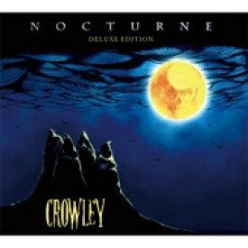 【送料無料】 CROWLEY / NOCTURNE DELUXE EDITION 【CD】