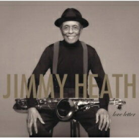 Jimmy Heath ジミーヒース / Love Letter (180グラム重量盤レコード) 【LP】