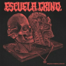 Escuela Grind / Indoctrination 【LP】