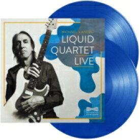 Michael Landau マイケルランドゥ / Liquid Quartet Live (カラーヴァイナル仕様 / 2枚組アナログレコード) 【LP】