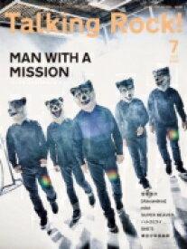 Talking Rock! 2020年 7月号 【表紙:MAN WITH A MISSION】 / Talking Rock!編集部 【雑誌】