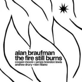 Alan Braufman / Fire Still Burns (アナログレコード) 【LP】