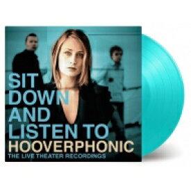 Hooverphonic フーバーフォニック / Sit Down And Listen To (2枚組 / 180グラム重量盤レコード / Music On Vinyl) 【LP】