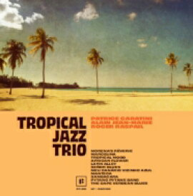 Tropical Jazz Trio / Tropical Jazz Trio 【LP】