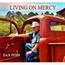 Dan Penn ダンペン / Living On Mercy 【輸入盤】(アナログレコード) 【LP】
