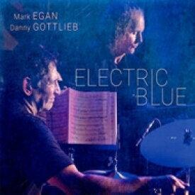 【送料無料】 Mark Egan / Danny Gottlieb / Electric Blue (180グラム重量盤レコード) 【LP】