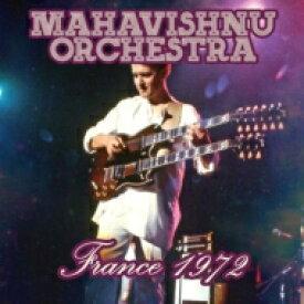 【送料無料】 Mahavishnu Orchestra マハビシュヌオーケストラ / France 1972 輸入盤 【CD】