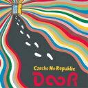 【送料無料】 Czecho No Republic チェコノーリパブリック / DOOR 【CD】