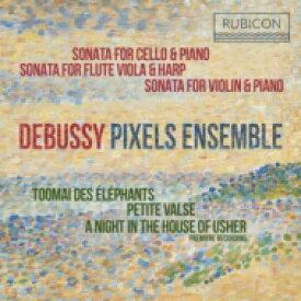 【送料無料】 Debussy ドビュッシー / ソナタ集、アッシャー家の夜、小さなワルツ、象たちのトーマイ ピクセルズ・アンサンブル 輸入盤 【CD】