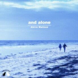 松尾明 マツオアキラ / And Alone (アナログレコード) 【LP】