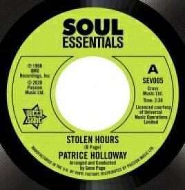 "Patrice Holloway / Stolen Hours / Love And Desire (7インチシングルレコード) 【7""""Single】"