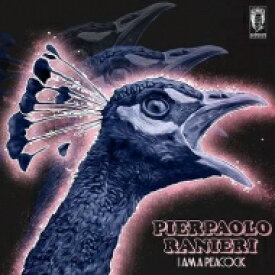 Pierpaolo Ranieri / I Am A Peacock 【LP】