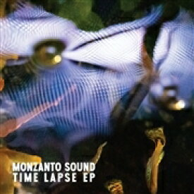 Monzanto Sound / Time Lapse Ep 【12in】