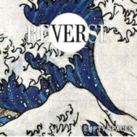 Reverse / Empty Spaces 【LP】