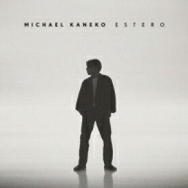 【送料無料】 Michael Kaneko / ESTERO<生産限定盤> 【CD】