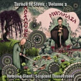 Howling Giant / Sergeant Thunderhoof / Turned To Stone Chapter 2: Masamune & Muramasa 【LP】