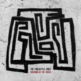 【送料無料】 Pineapple Thief / Versions Of The Truth 輸入盤 【CD】