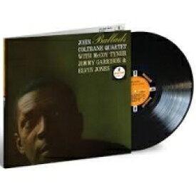 【送料無料】 John Coltrane ジョンコルトレーン / Ballads (180グラム重量盤レコード / Acoustic Sounds) 【LP】