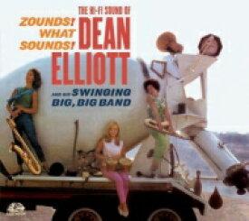 【送料無料】 Dean Elliott / Zounds! What Sounds! 輸入盤 【CD】