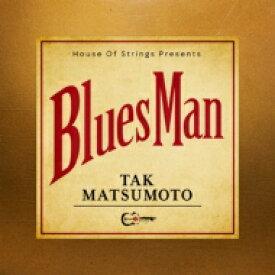 【送料無料】 松本孝弘 マツモトタカヒロ / Bluesman 【初回生産限定盤】(CD+DVD+オリジナルTシャツ & ギターピック) 【CD】