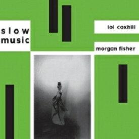 Lol Coxhill / Morgan Fisher / Slow Music 【LP】