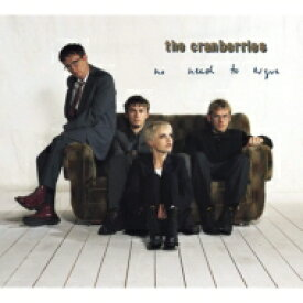 THE CRANBERRIES クランベリーズ / No Need To Argue 輸入盤 【CD】