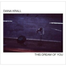 【送料無料】 Diana Krall ダイアナクラール / This Dream Of You 【SHM-CD】