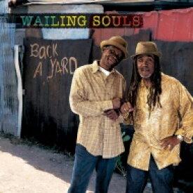 Wailing Souls ウェイリングソウルズ / Back A Yard 【LP】