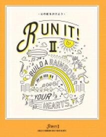 青年部体験談特集 RUN IT! II 心に虹をかけよう / 創価学会青年部「runit!II」製作委員会 【本】