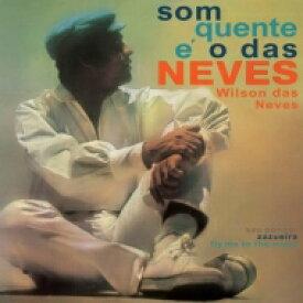 Wilson Das Neves / Som Quente E O Das Neves 【LP】