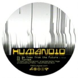Humanoid (Dance) / Future: Turned 【12in】