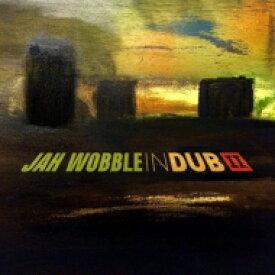 Jah Wobble / In Dub II (Deluxe 2CD) 輸入盤 【CD】