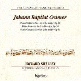 【送料無料】 クラーマー、ヨハン・バプティスト(1771-1858) / ピアノ協奏曲第1番、第3番、第6番 ハワード・シェリー、ロンドン・モーツァルト・プレイヤーズ 輸入盤 【CD】