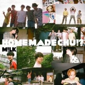 【送料無料】 M!LK / HOME MADE CHU!? 【初回限定盤】 【CD】