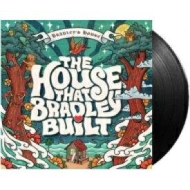 House That Bradley Built / House That Bradley Built 【LP】