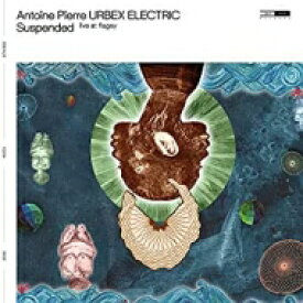 Antoine Pierre Urbex / Suspended (Vinyl) 【LP】