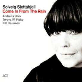 Solveig Slettahjell スールバイグシュレッタイェル / Come In From The Rain (180g) 【LP】
