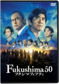 Fukushima 50 DVD通常版 【DVD】