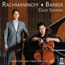 【送料無料】 Rachmaninov ラフマニノフ / ラフマニノフ:チェロ・ソナタ、バーバー:チェロ・ソナタ ジョナ・キム、ショーン・ケナード 輸入盤 【CD】