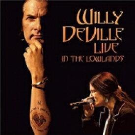 【送料無料】 Willy Deville / Live In The Lowlands 【LP】