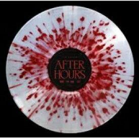 【送料無料】 The Weeknd / After Hours (Clear W / Red Splatter Vinyl) 【LP】