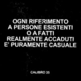 Calibro 35 / Ogni Riferimento A Persone Esistenti O A Fatti Realmente Accaduti E Puramente Casuale 【LP】