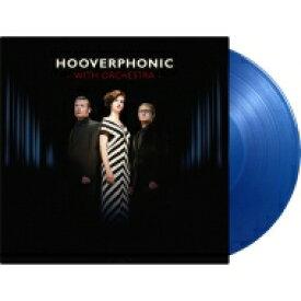 【送料無料】 Hooverphonic フーバーフォニック / With Orchestra (Blue) (180g) 【LP】