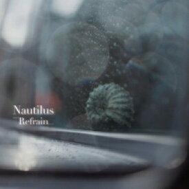 NAUTILUS / Refrain 【LP】