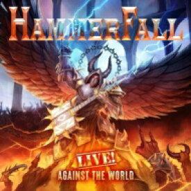 【送料無料】 Hammerfall ハンマーフォール / Live! Against The World (Blu-ray+2CD) 【BLU-RAY DISC】
