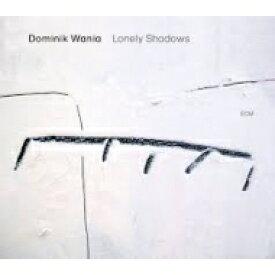 Dominik Wania / Lonely Shadows (180グラム重量盤レコード) 【LP】