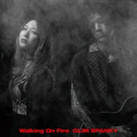 【送料無料】 GLIM SPANKY / Walking On Fire 【初回限定盤】(2CD+DVD) 【CD】