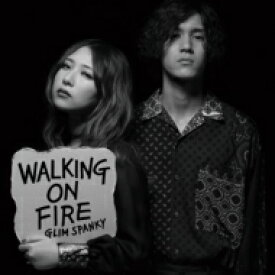 【送料無料】 GLIM SPANKY / Walking On Fire 【CD】